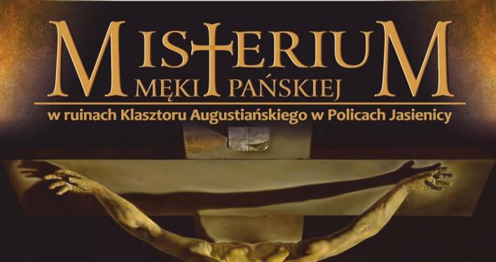 Misterium Męki Pańskiej 2018 w Policach-Jasienicy